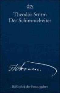 Der Schimmelreiter Novelle - Berlin 1888.