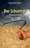 Der Schnitter - Oberbayern-Krimi.