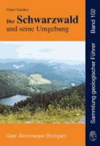 Der Schwarzwald und seine Umgebung - Geologie - Mineralogie - Bergbau - Umwelt und Geotourismus.