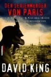 Der Serienmörder von Paris - Die wahre Geschichte des Dr. Petiot, der das besetzte Frankreich in Angst und Schrecken versetzte.