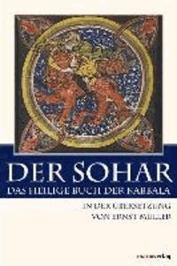Der Sohar - Das heilige Buch der Kabbala.