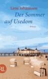 Der Sommer auf Usedom.