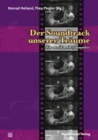 Der Soundtrack unserer Träume - Filmmusik und Psychoanalyse.