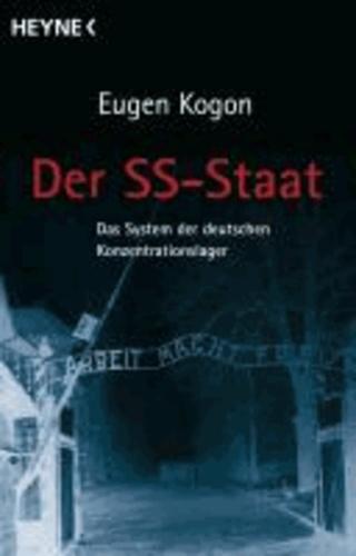 Der SS-Staat - Das System der deutschen Konzentrationslager.