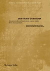 Der Sturm der Bilder - Zerstörte und zerstörende Kunst von der Antike bis in die Gegenwart.