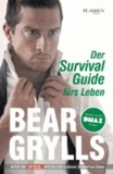Der Survival-Guide fürs Leben.