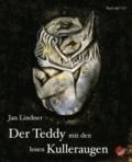 Der Teddy mit den losen Kulleraugen.