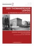Der Thomanerchor Leipzig in frühesten Filmdokumenten der 1940er Jahre - Zwischen Tradition und Moderne.