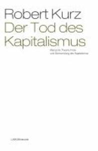 Der Tod des Kapitalismus.