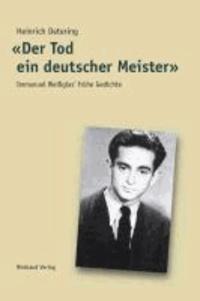 «Der Tod ein deutscher Meister» - Immanuel Weißglas' frühe Gedichte.