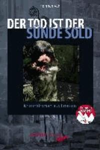 Der Tod ist der Sünde Sold - Kriminalroman aus Franken.