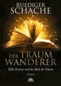 Der Traumwanderer - Eddie Kramer und das Buch der Träume.