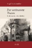Der verbrannte Traum - Jüdische Gäste und Bürger in Baden-Baden. Von den Anfängen bis 1945.