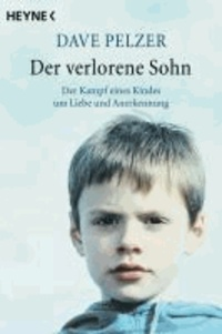 Der verlorene Sohn - Der Kampf eines Kindes um Liebe und Anerkennung.
