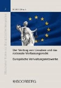 Der Vertrag von Lissabon und das nationale Verfassungsrecht.