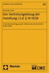 Der Vertretungsbezug der Handlung i.S.d. § 14 StGB - Unter Berücksichtigung des Tatbestands des Bankrotts (§ 283 StGB).
