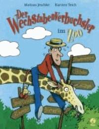 Der Wechstabenverbuchsler im Zoo.
