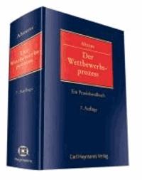 Der Wettbewerbsprozess - Ein Praxishandbuch.