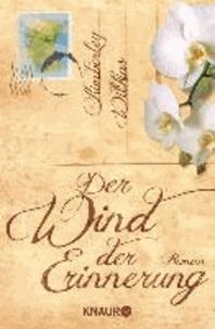Der Wind der Erinnerung.