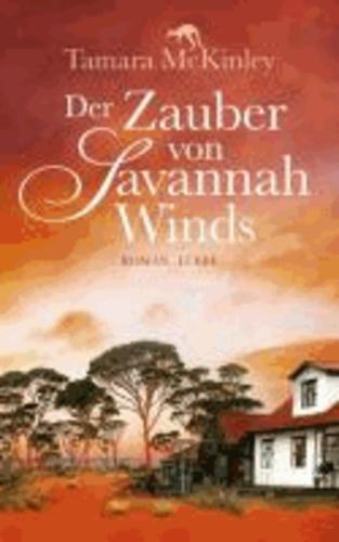 Der Zauber von Savannah Winds.