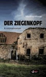 Der Ziegenkopf - Kriminalroman.