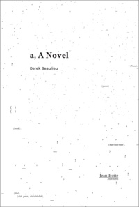 Derek Beaulieu - A novel.