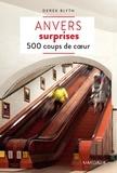 Derek Blyth - Anvers surprises - 500 coups de cœur.