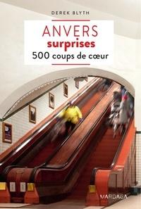 Derek Blyth - Anvers surprises - 500 coups de coeur.
