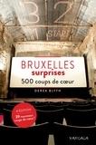 Derek Blyth - Bruxelles surprises - Édition 2017 - 500 coups de cœur.