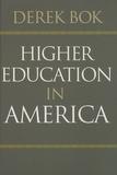 Derek Bok - Higher Education in America.
