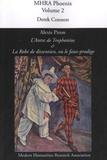 Derek Connon - Alexis Piron, L'antre de Trophonius et La Robe de dissention, ou le faux-prodige.
