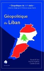 Derek El Zein et Maxime Notteau - Géopolitique du Liban.
