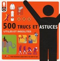 500 Trucs et astuces! - Utiles et insolites.pdf