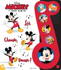 Derek Harmening et  The Disney Storybook Art Team - Mickey et ses amis : Lis, chante, danse !.