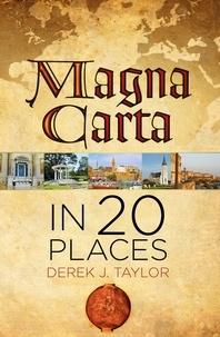 Derek-J Taylor - Magna Carta in 20 Places.