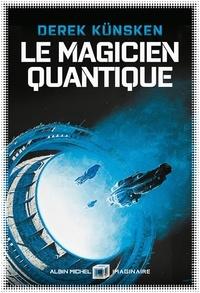 Téléchargements gratuits à partir de livres Le Magicien quantique par Derek Künsken