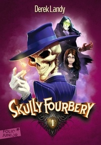 Derek Landy - Skully Fourbery Tome 1 : .