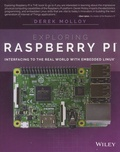 Derek Molloy - Exploring Raspberry Pi - Interfacing to the Real World with Embedded Linux.