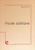 Derek Munn - Foule solitaire.