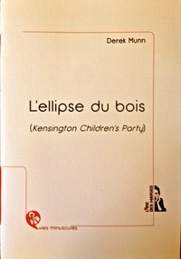 Derek Munn - L'ellipse du bois - (Kensington Children's Party).