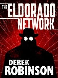 Derek Robinson - Eldorado Network.