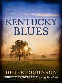 Derek Robinson - Kentucky Blues.