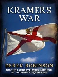 Derek Robinson - Kramer's War.