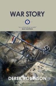Derek Robinson - War Story.