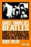 Derek Taylor - Dans l'ombre des Beatles - Carnets d'un attaché de presse dans le tourbillon rock des sixties.