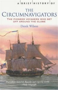 Derek Wilson - A Brief History of Circumnavigators.