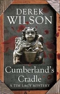Derek Wilson - Cumberland's Cradle.