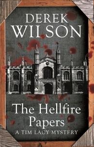Derek Wilson - The Hellfire Papers.