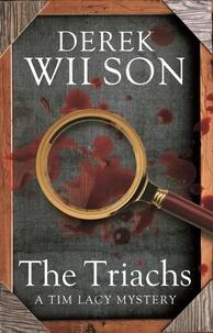 Derek Wilson - The Triarchs.