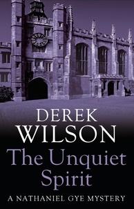 Derek Wilson - Unquiet Spirit.